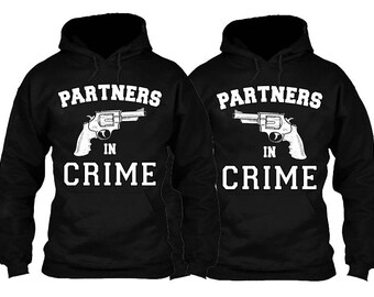 Partners In Crime - Couples & Best Friends Hoodies! [Price is for 2 hoodies]