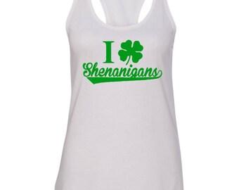 I love Shenanigans Racerback tank, St. Patrick's day shirt, Ladies racerback, St. Patricks Women's shirt, Shenanigans shirt, Shenanigans