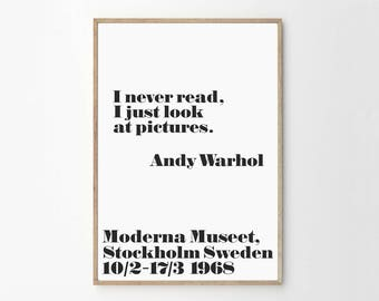 Andy Warhol - I never read, I just look at pictures - Typography Art Print  - Pop Art - Andy Warhol Poster