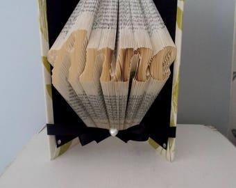 Personalised gift - custom name - folded book art - book lover gift - gift for friend - best friend gift - origami gift - gift for her