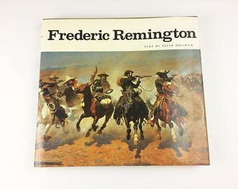Frederic Remington Book Coffee Table Art ISBN 0517172550 Cowboys Wild West Texas 1970s First Edition Western