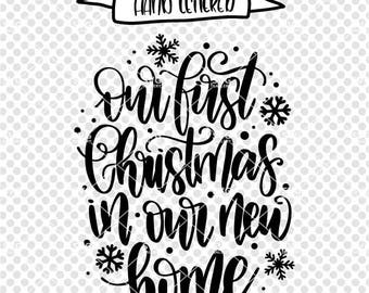 First Christmas In Our New Home Svg.Our Home Svg Ornament Related Keywords Suggestions Our