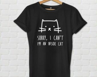 Sorry, I can't. I'm an inside cat shirt - Cat shirt, kitten shirt, funny cat shirt, tumblr shirt, cat tshirt, animal tshirt, funny tshirt