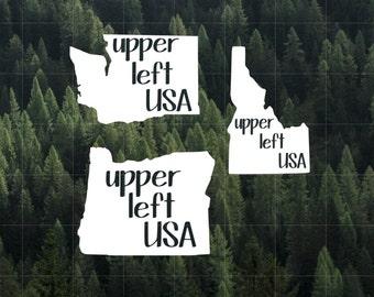 Upper Left USA Vinyl Decal | Car Decal | Water Bottle Decal | Yeti Decal | PNW | Washington | Oregon | Idaho | Upper Left USA