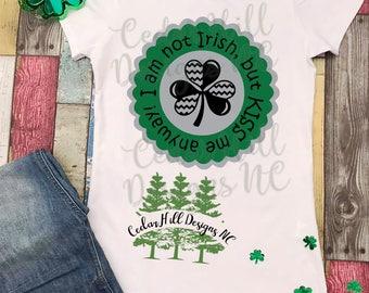 I'm Not Irish But Kiss Me Anyways Shirt; St. Patrick's Day Shirt; St. Paddy's Day Shirt; St. Patty's Day Shirt; Green Shirt