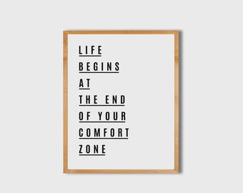Inspirational Wall Art, Life begins at the end of your comfort zone, Motivational Wall Decor, Typography Wall Art, Printable Quote