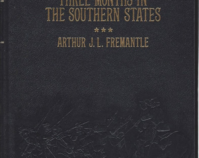 Time-Life: Collector's library of the Civil War-Three Months in the Southern States by Arthur J L Fremantle LEATHER BOUND