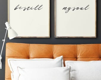 Be Still My Soul Art | Be Still Poster | Master Bedroom Art | Set of Two Prints | My Soul Print