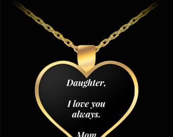 "Customize This Necklace Daughter I LOVE YOU Heart Shaped Necklace From Mom Gold Plated Pendant on 22"" Gold Plated Necklace For Daughter"