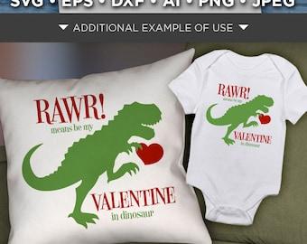 RAWR Means I Love You In Dinosaur Svg - Valentines Dinosaur Svg File - Valentines Day Dinosaur SVG File - Valentine Dinosaur - 1523