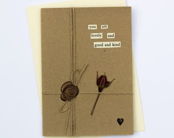 You Are Lovely Romantic Handmade Wax Seal Dried Flower Greetings Card