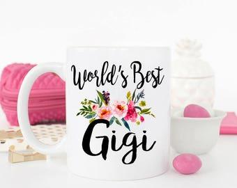 Worlds best Gigi mug, gift for Gigi, best Gigi ever, Gigi mug, best Gigi, Gigi birthday gift, New Gigi gift, Gift ideas for Gigi