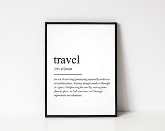 Travel Definition Print, Dictionary Print, Wall Art Prints, Wall Art, Home Decor prints, Quote Prints, Gifts for friends, Christmas Gifts