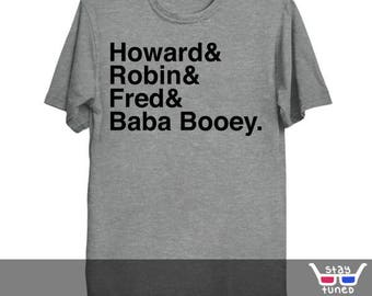 Unisex/Mens: Radio Gang / Howard Stern / Baba Booey / King of all Media / Wack Pack / Pop Culture / Stern Show / Hit em with the Hein