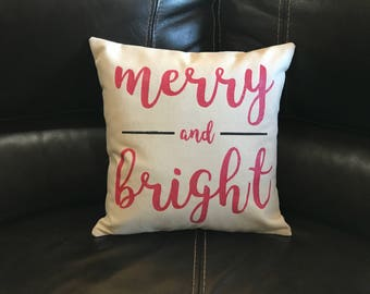 Merry and Bright Decorative Throw Pillow Quote Pillow Christmas Decor