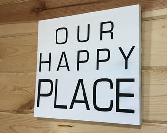 Our Happy Place Decorative Wood Sign