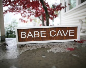 BABE CAVE - Sign
