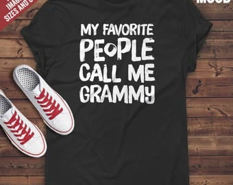 My Favorite People Call Me Grammy T-Shirt - Perfect Tee-Shirt for funny retired grandma, funny grandmother. Funny grandma t-shirt