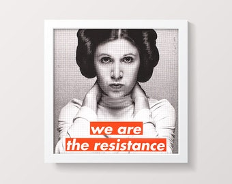 "THE ORIGINAL ""We Are the Resistance"" Screen Print Poster, Signed"