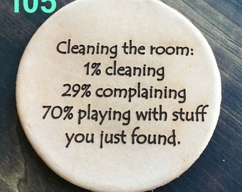 Cleaning The Room - Funny Leather Coasters