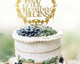 Customized Wedding Cake Topper, Personalized Cake Topper for Wedding, Custom Wedding Cake Topper, And so our Adventure Begins Cake Topper