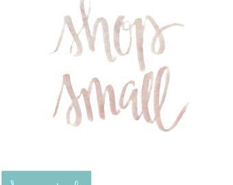 Shop Small - Hand-lettered print - instant digital download - Booth sign