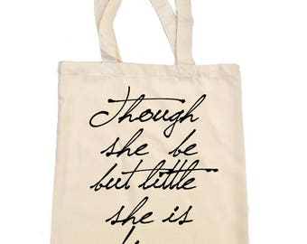 Shakespeare Tote Bag, Though she be but little she is fierce', A Midsummer Night's Dream, William Shakespeare, Literary Tote Bag