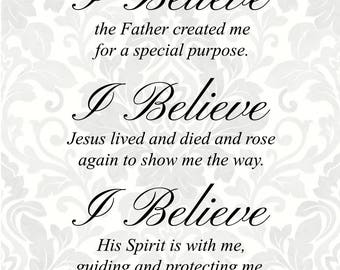 I believe the Father created me; Jesus lived and died, rose again; His Spirit, guiding, protecting (SVG, PDF, Digital File Vector Graphic)