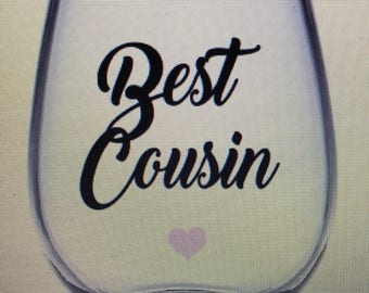 Cousin wine glass. Cousin gift. Cousin glass. Gift for cousin. Cousins gift. Cousins wine glass.
