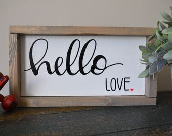 Hello Love Rustic Home Sign