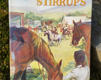 Finding our Stirrups by Jean Kinnard – 1961 First Edition - with Dust Jacket
