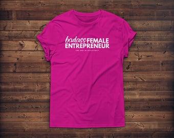 Badass Female Entrepreneur Tee