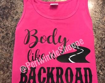 Body like a Backroad, Country Music Tank, Country Song Tank, Country Girl Tank, Sam Hunt Tank, Country Lyrics Tank, Comfort Color Tank