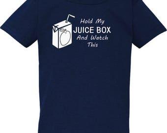 Hold my Juice box toddler tee
