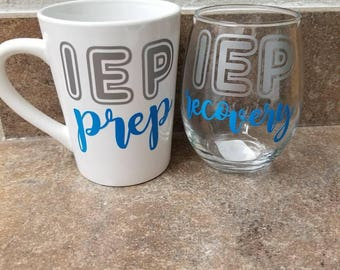 IEP prep, IEP recovery, coffee mug and wine glass set