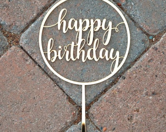 BIRTHDAY CAKE TOPPER / Gold Mirror Acrylic Cake Topper / Happy Birthday