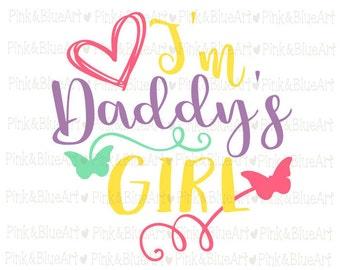 Svg for girls - Little girl svg - Valentine svg - Daddy svg - Baby girl svg - Butterfly svg - I'm Daddy's Girl SVG -  DXF, Png, Pdf, Eps