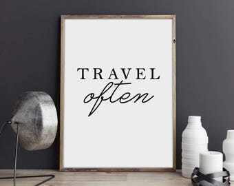 Travel Often Art Print, Travel Poster, Travel Decor, Wall Art, Wall Decor, Printable Art, Travel Quote Print, Inspirational