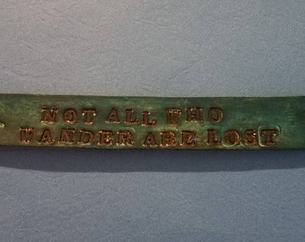 Not All Who Wander are Lost leather bracelet