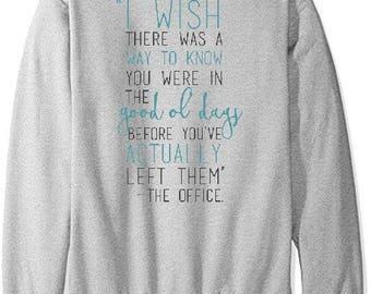 Good Ol' Days - The Office Unisex Sweatshirt