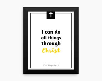I Can Do All Things Through Christ, Philippians 4:13, Bible Verse Wall Art, Scripture, Bible Verse Print, Quotes, Prints, 8x10 JPG