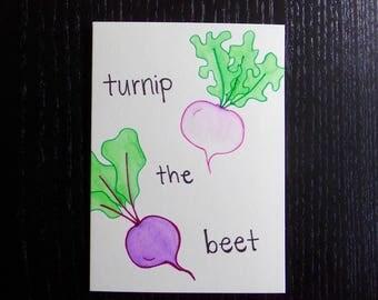 Turnip The Beet Card w/ Envelope | Pun Card | Punny Card