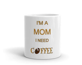 coffee mug funny, mom coffee mug, mothers day gift, gift for mom, mom life mug, funny mom mug, coffee mug for mom, gift for mom, gift for he