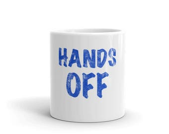 Hands Off Spartees Mug
