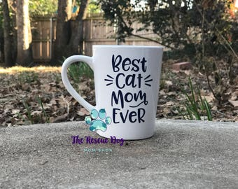 Best Cat Mom Ever - Coffee Mug