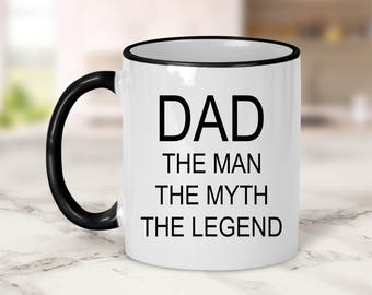 Dad the man the myth the legend Mug // Dad Gift // Father's Day Gift