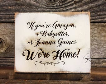 If you're Amazon, babysitter, or Joanna Gaines We're Home