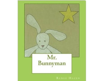 Mr. Bunnyman, a children's book.