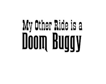 My Other Ride is a Doom Buggy Decal - Haunted Mansion Decal - Magic Kingdom Haunted Mansion