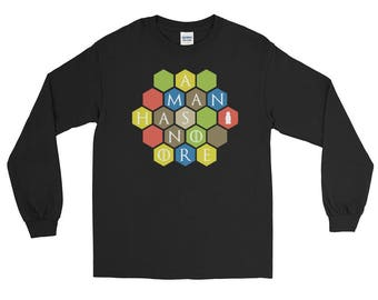 A Man Has No Ore Long Sleeve T-Shirt - Settlers of Catan Shirt, Board game Tee, Boardgame Shirt, Funny Shirt, Geeky Tshirt, Nerdy Clothes